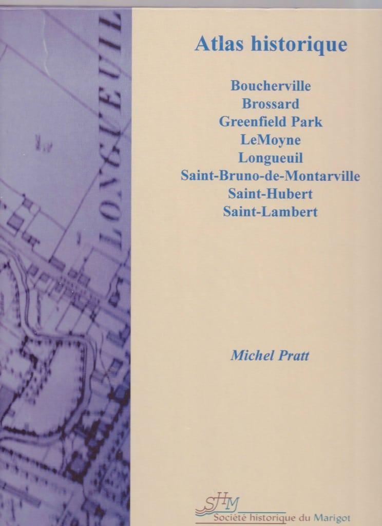 Couverture d'ouvrage: Atlas historique de l'Agglomération de Longueuil