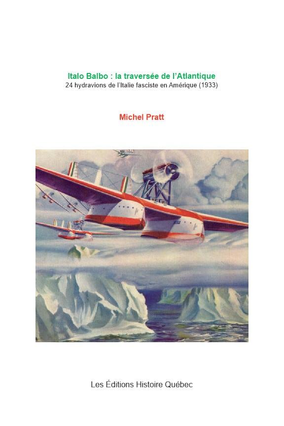 Couverture d'ouvrage: Italo Balbo : la traversée de l'Atlantique