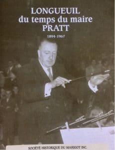 Couverture d'ouvrage: Longueuil du temps du maire Pratt