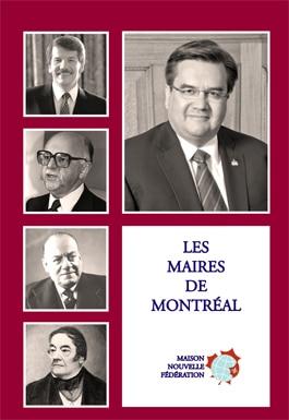 Couverture d'ouvrage: Les maires de Montréal
