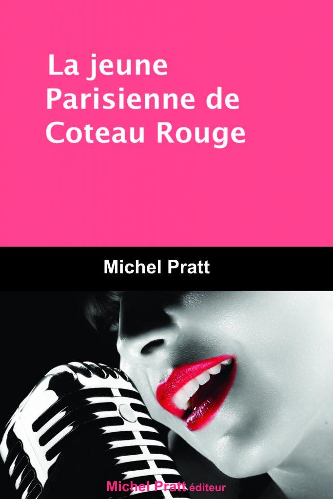 Couverture d'ouvrage: La jeune Parisienne de Coteau Rouge