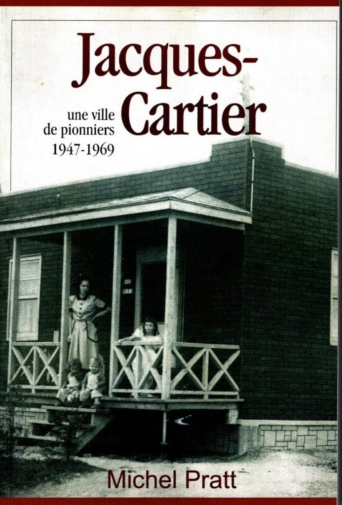 Couverture d'ouvrage: Jacques-Cartier, une ville de pionniers 1947-1969