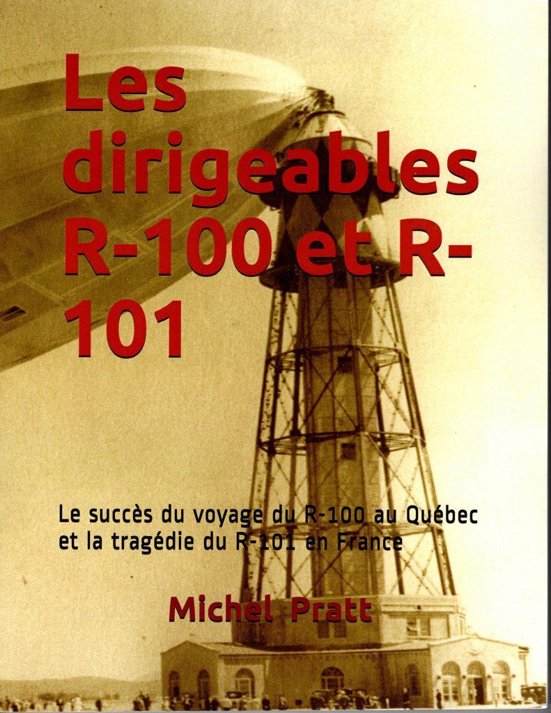 Couverture d'ouvrage: Les dirigeables R-100 et R-101