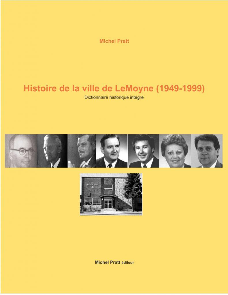 Couverture d'ouvrage: Ville LeMoyne 1949-1999